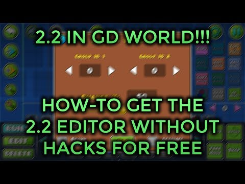 HOW TO GET THE 2.2 EDITOR IN GEOMETRY DASH WORLD FOR FREE WITHOUT HACKS!!! IOS AND ANDROID!!! (видео)