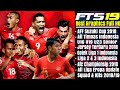 Download FTS 19 Mod AFF Suzuki Cup 2018 Timnas Liga 1 2 & 3 Indonesia All Eropa Kits & Transfer 2019