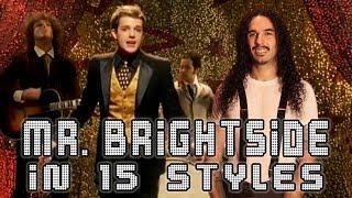 Video The Killers - Mr. Brightside in 15 Styles MP3, 3GP, MP4, WEBM, AVI, FLV Agustus 2018