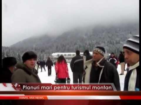 Planuri mari pentru turismul montan