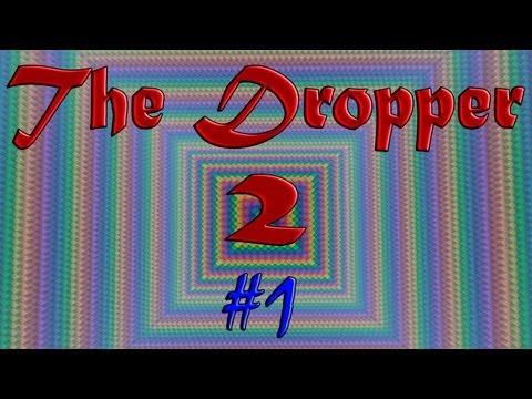 The dropper 2. #1 Хорошее начало