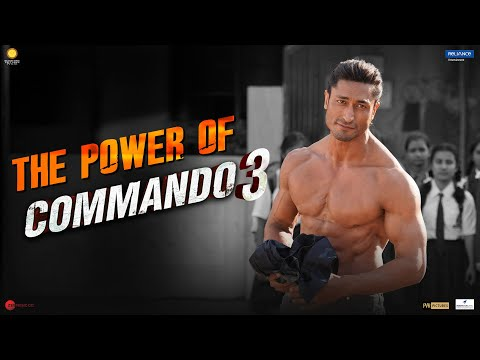 COMMANDO 3 | The Power of Commando 3 | Vidyut, Adah, Angira, Gulshan | Vipul Amrutlal Shah