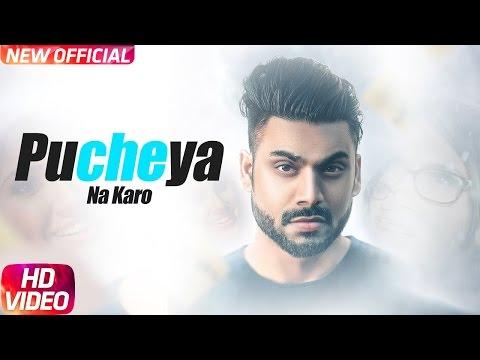 Pucheya Na Karo Songs mp3 download and Lyrics
