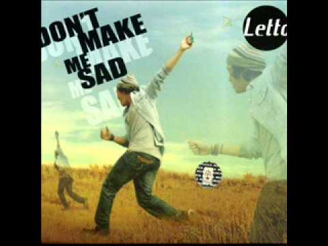 Don't Make Me Sad - Letto