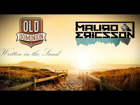 Video Old Dominion - Written in the Sand (Mauro Ericsson Remix) download in MP3, 3GP, MP4, WEBM, AVI, FLV January 2017