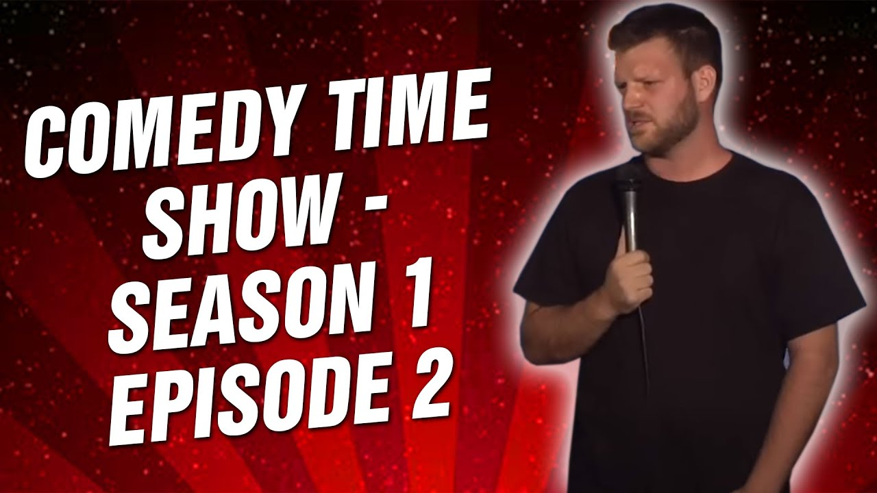 Comedy Time - The Comedy Time Show: Season 1 Episode 2