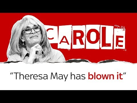 Carole Malone On Why Theresa May Must Go