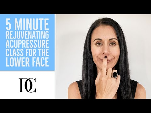 5 Minute Rejuvenating Acupressure Class For The Lower Face