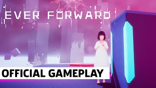 Ever Forward: Exclusive Otherworldly Exploration Gameplay by GameSpot
