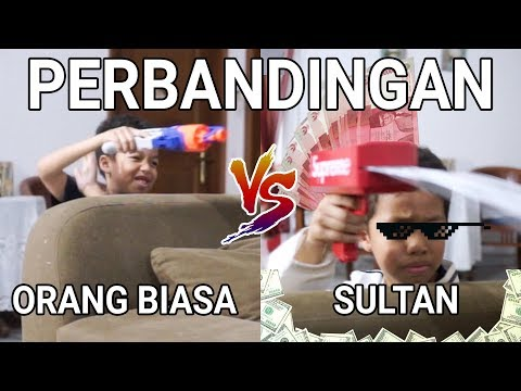 PERBANDINGAN ORANG BIASA VS SULTAN | PART 4