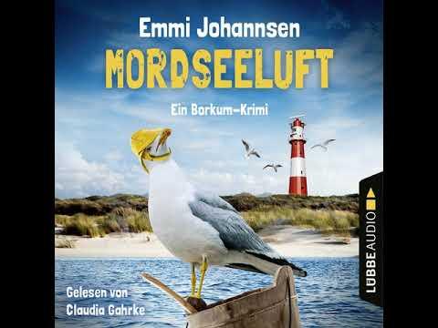 Emmi Johannsen - Mordseeluft - Ein Borkum-Krimi