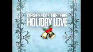 Chrishan & Kyle Christopher - Holiday Love (Album Trailer)