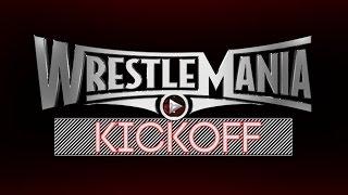 Nonton WrestleMania 31 Kickoff Film Subtitle Indonesia Streaming Movie Download