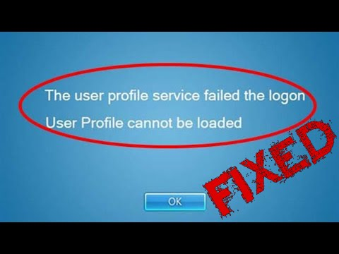 "How to fix ""User profile cannot be loaded"" error - User profile service failed"