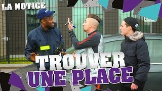 Video LA NOTICE - TROUVER UNE PLACE MP3, 3GP, MP4, WEBM, AVI, FLV Juli 2017