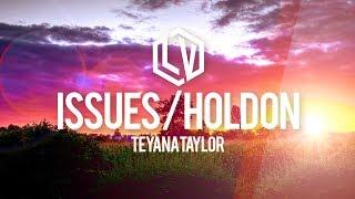 Teyana Taylor - Issues / Hold On - Lyrics Viral Music Video