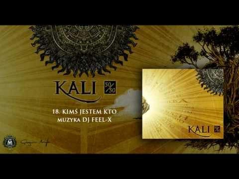 Tekst piosenki Kali - Kimś jestem kto po polsku