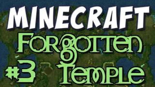Minecraft - Forgotten Temple Part 3 (Custom Map)