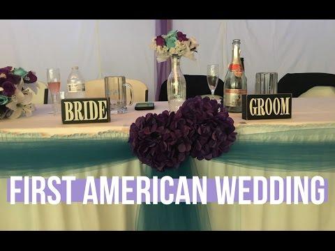 My First American Wedding