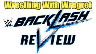 Nonton Wwe Backlash 2016 Review   Wrestling With Wregret Film Subtitle Indonesia Streaming Movie Download