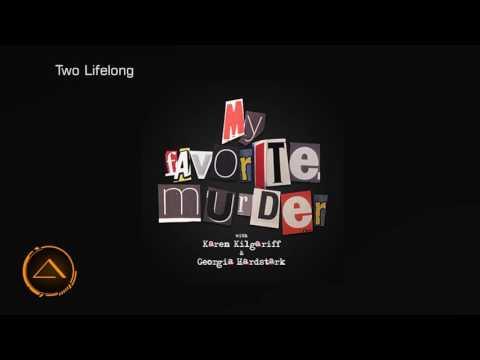 My Favorite Murder with Karen Kilgariff and Georgia Hardstark #4 - Go Forth and Murder