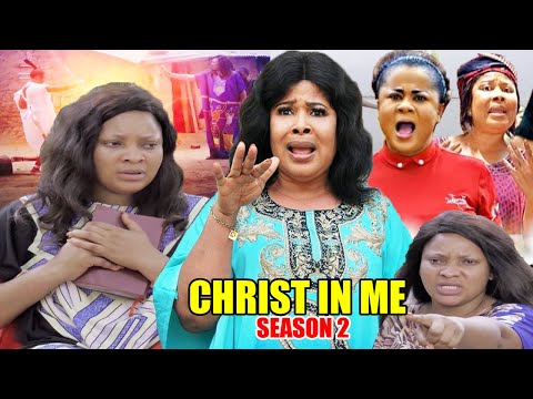 CHRIST IN ME Season 2-[NEW MOVIE] THIS LOVELY MOVIE WILL MAKE YOU BELIEVE/TRUTH IN GOD| 2020 Movie