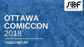 Ottawa Comiccon 2018 recap | SHIFTER