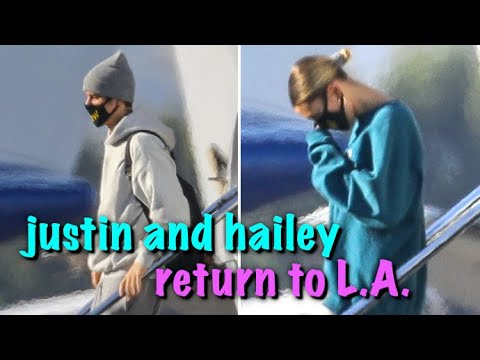 Justin Bieber And Hailey Baldwin Are SO HAPPY To Be Back In Los Angeles