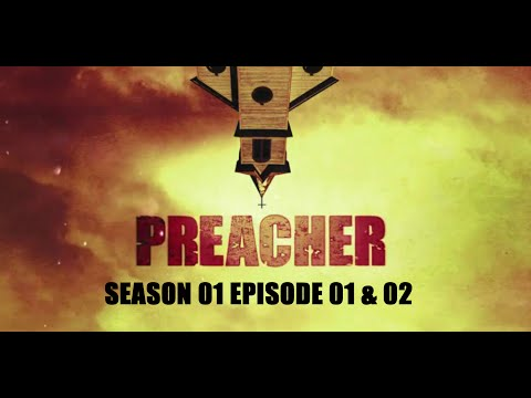 Preacher S01E01&02 Series Talk Review.