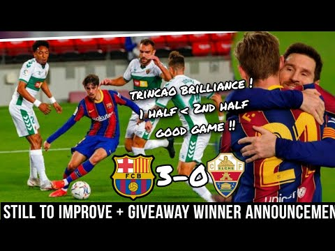 Barcelona vs Elche 3-0 Hindi review | A game of two halves !!