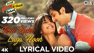 Video Tera Hone Laga Hoon Lyrical Video - Ajab Prem Ki Ghazab Kahani | Atif Aslam | Ranbir, Katrina Kaif MP3, 3GP, MP4, WEBM, AVI, FLV Januari 2019