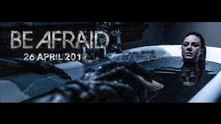 Nonton Be Afraid Trailer Id Film Subtitle Indonesia Streaming Movie Download