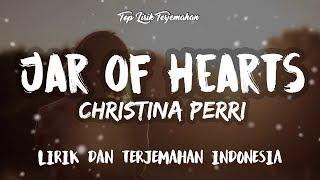 Jar of Hearts - Christina Perri ( Lirik Terjemahan Indonesia ) 🎤