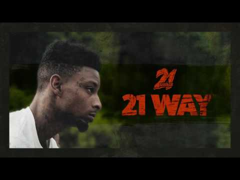 21 Savage  - 21 Way Official Music Video