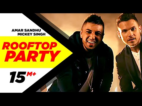 Video Rooftop Party (Official Music Video) - Amar Sandhu & Mickey Singh  | Best Party Songs 2015 download in MP3, 3GP, MP4, WEBM, AVI, FLV January 2017