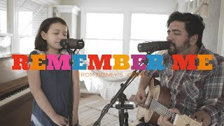 "Daddy/Daughter sing ""Remember Me"" from Disney's COCO // Cover by Dakota & Jeremy Lopez"
