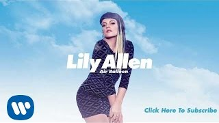 Lily Allen - Air Balloon (Official Audio) - YouTube