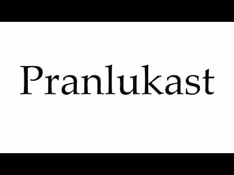 How to Pronounce Pranlukast