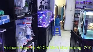 Khai trương chi nhánh mới Vietnam Aqua tại Tp Hồ Chí Minh