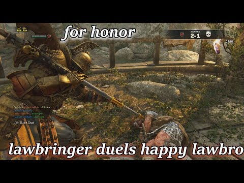 FOR HONOR LAWBRINGER DUELS HAPPY LAWBRO