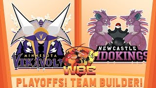 ITS TIME FOR PLAYOFFS! WBE Playoffs Team Builder vs Newcastle Nidokings! by aDrive