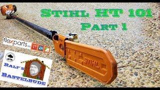 9. Stihl HT 101 Hochentaster reparieren Teil 1