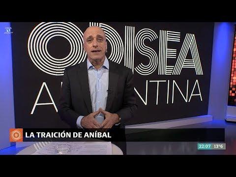 Editorial de Carlos Pagni 'La traición de Aníbal', en 'Odisea Argentina' - 20/11/17