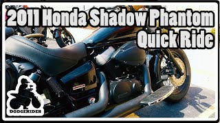 3. 2011 Honda Shadow Phantom 750 - Quick Ride