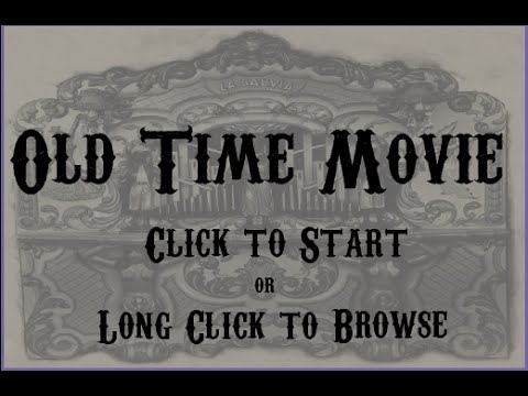 Video of OldTimeMovie