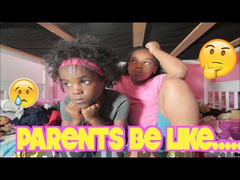 PARENTS BE LIKE...(FUNNY KID SKITS)