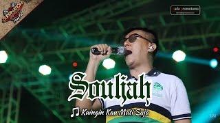 OPENING + KUINGIN KAU MATI SAJA   SOULJAH [Live Konser di Alun-alun Barat - SERANG 6 Mei 2017]