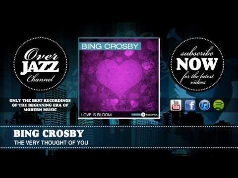 Tekst piosenki Bing Crosby - The Very Thought of You po polsku