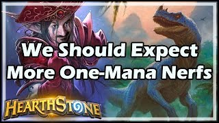 [Hearthstone] We Should Expect More One-Mana Nerfs