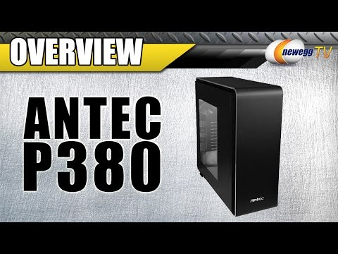 Antec P380 Computer Case Overview - Newegg TV